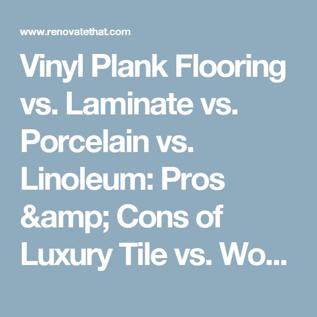 Homeadvisor S Complete Flooring Guide Compares Luxury Vinyl Plank And Tile Lvt Vs Laminate Wood Explore Vinyl Vs Laminate Flooring Vinyl Flooring Flooring