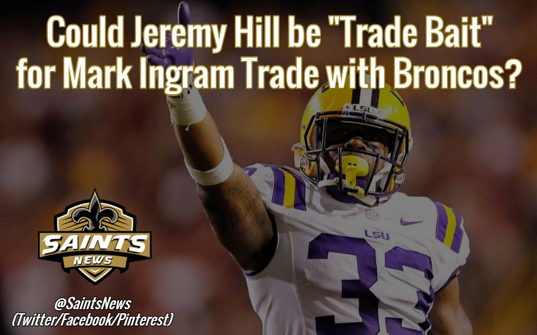 Could Jeremy Hill Be Trade Bait For Mark Ingram Trade With Broncos Saints News Twitter Facebook Pinterest Lsu Lsu Football Lsu Tigers