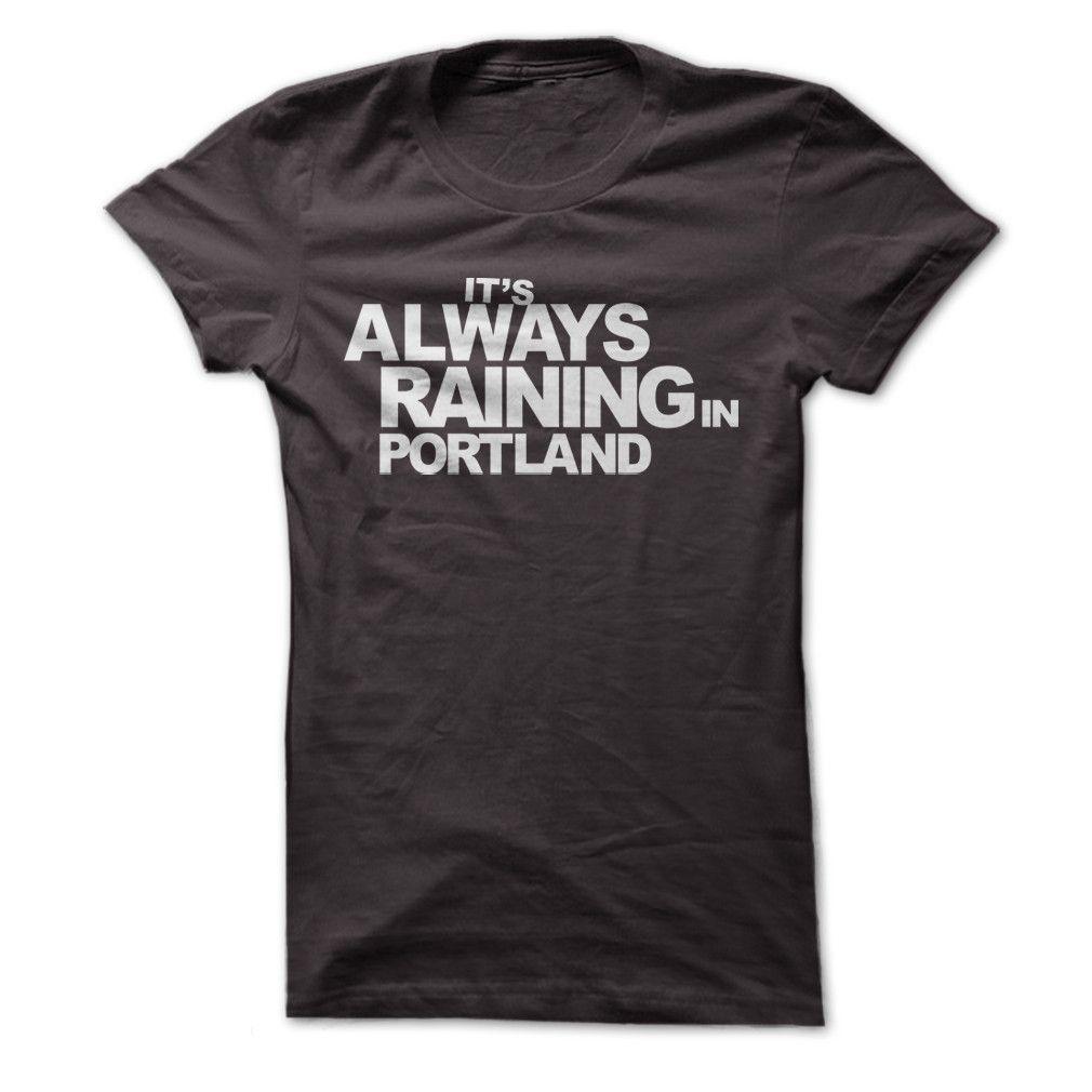 It's Always Raining In Portland