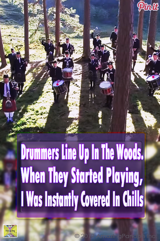 Drummers Line Up In The Woods. When They Started Playing