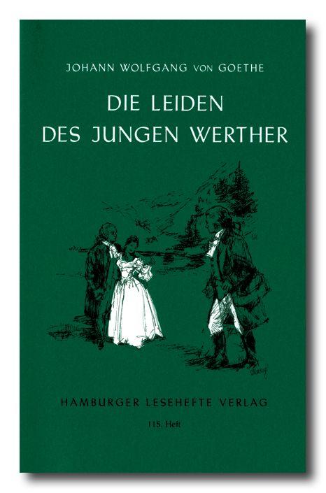 Goethe Johann Wolfgang V Die Leiden Des Jungen Werther Leiden Des Jungen Werther Welt Der Bucher Von Goethe