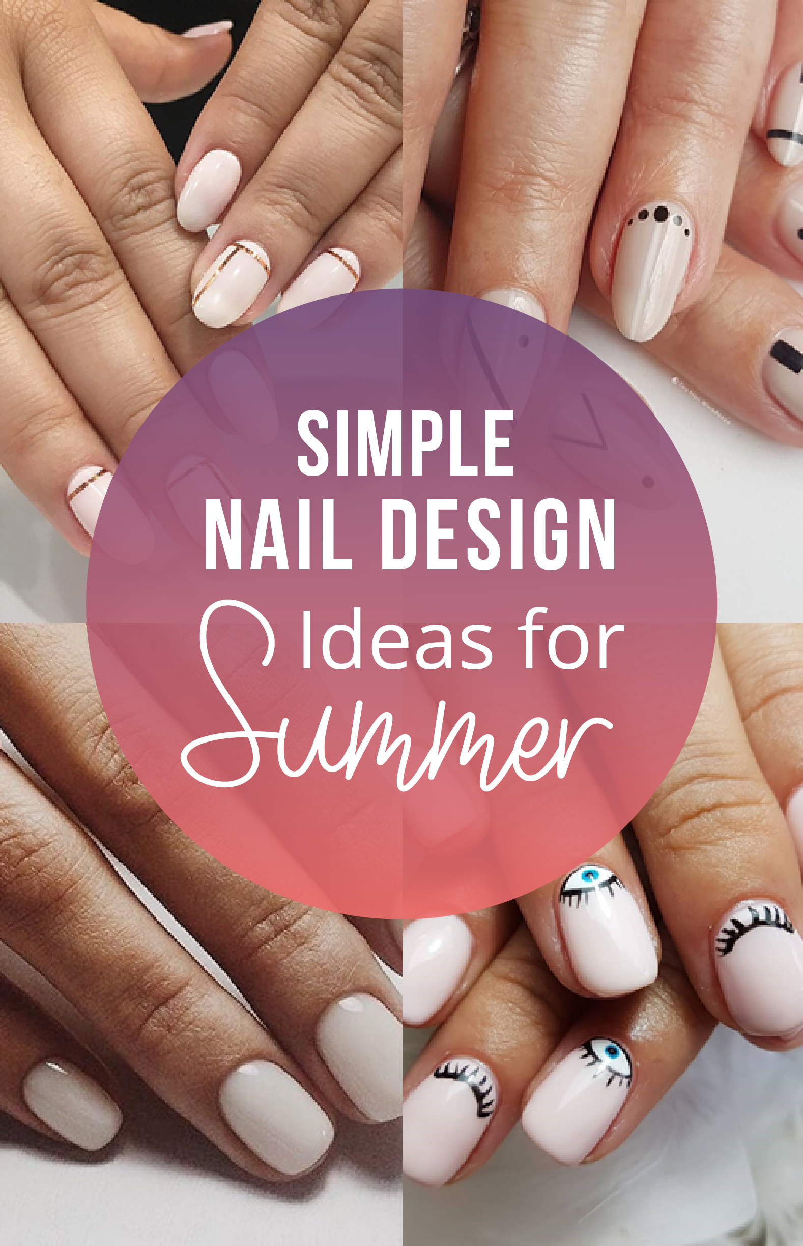 simple nail designs ideas for summer summer nail designs