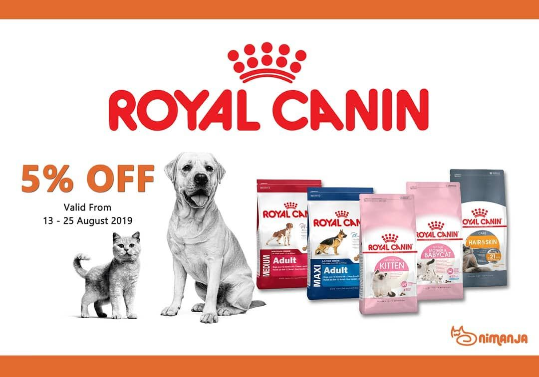 Enjoy 5 Off For Royal Canin Brand Valid Until 25 August 2019 Royalcanin Catfood Dogfood Nimanjamalaysia Cat Food Royal Canin Kittens