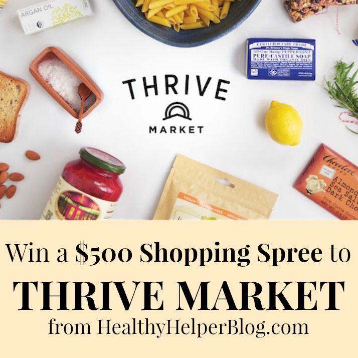 $500 Thrive Market Giveaway • Healthy Helper