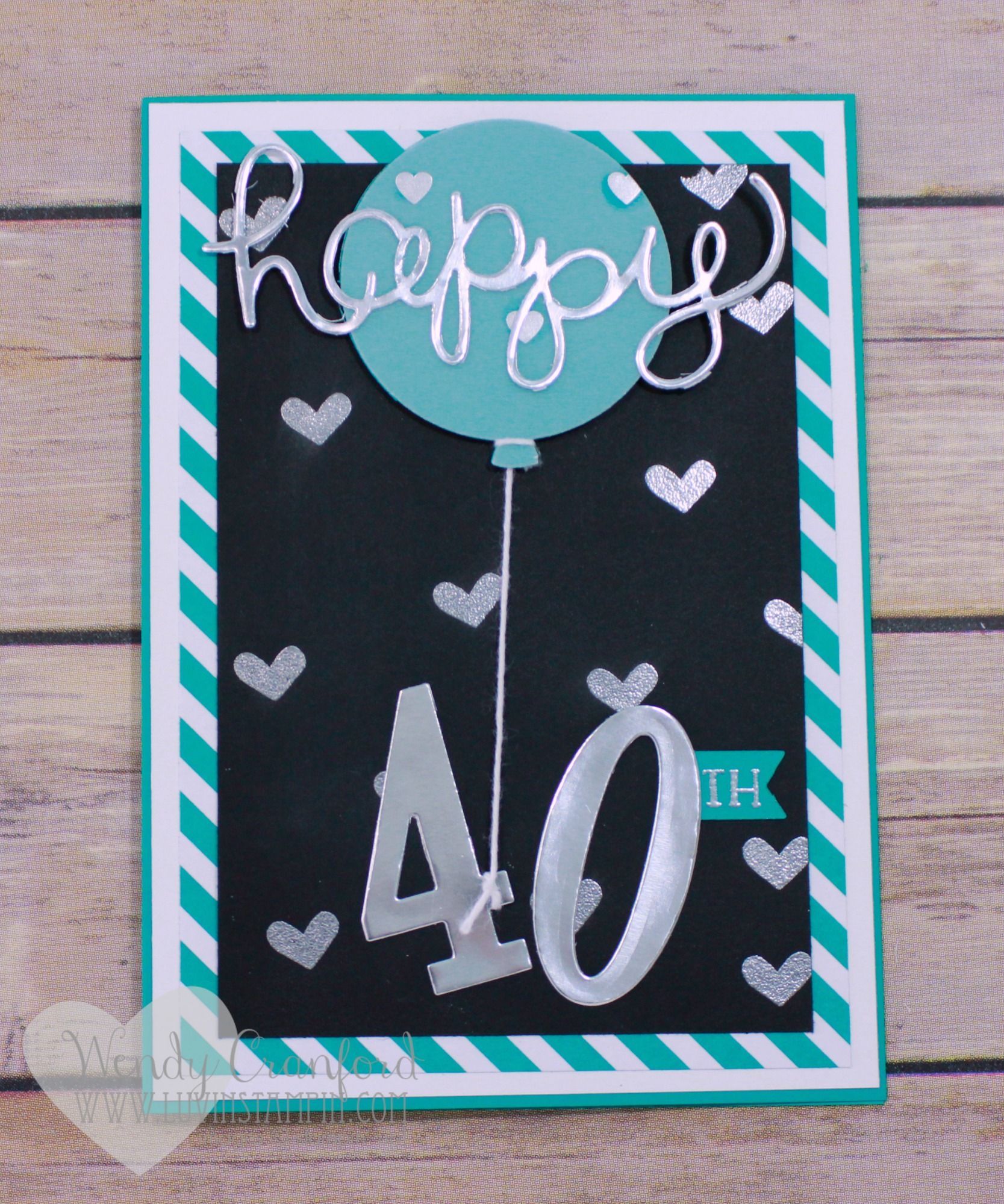 The Big 40 Birthday Card For Monterey Amy Luvin Stampin Old Birthday Cards 40th Birthday Cards Birthday Cards