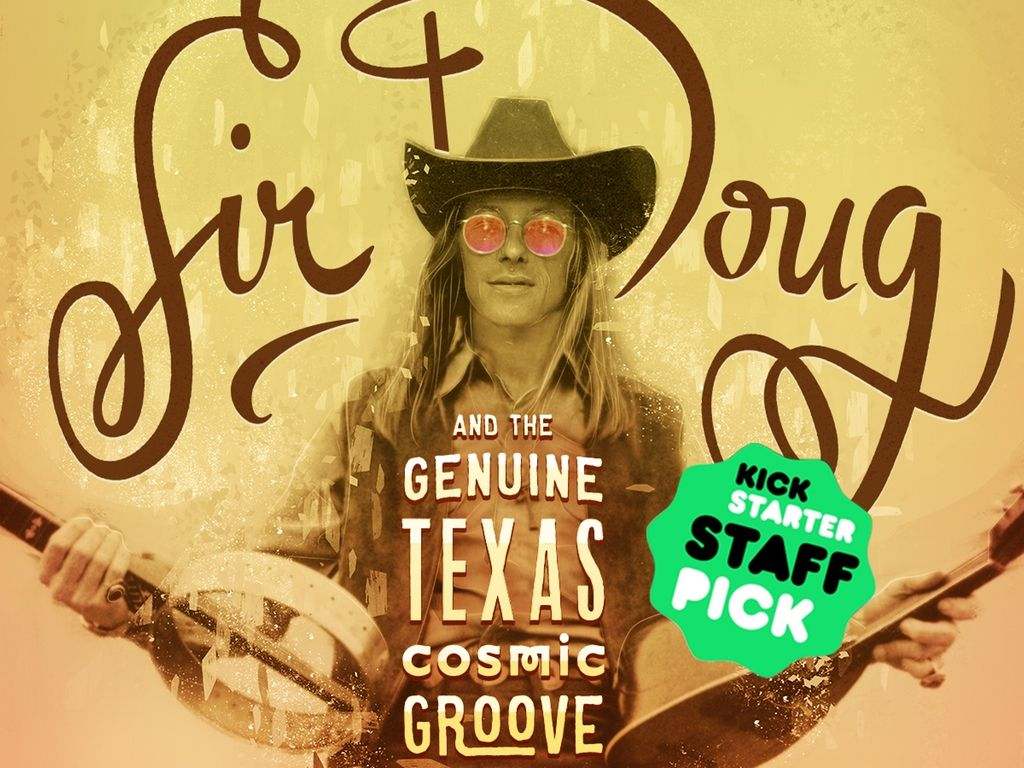 Join the New Doug Sahm Documentary in Spreading 'The Groove' project video thumbnail