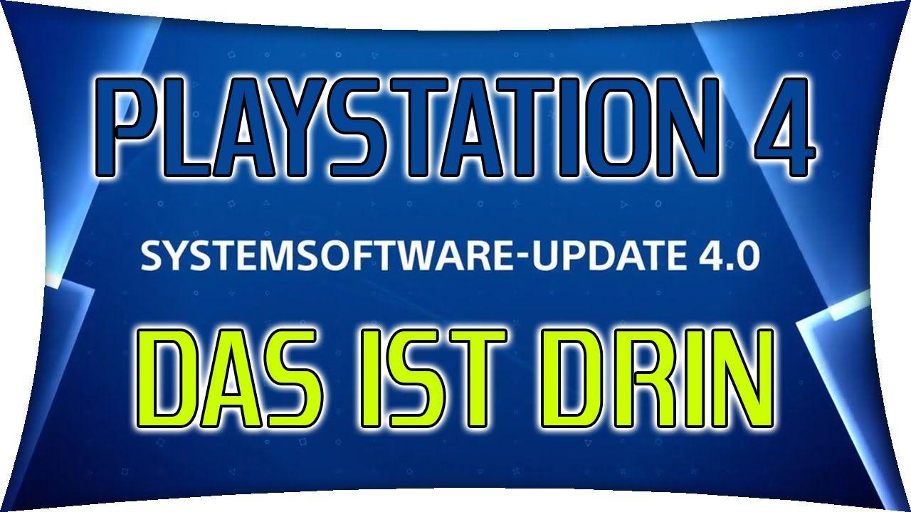 PS4 System Update 4 00 - Das ändert sich