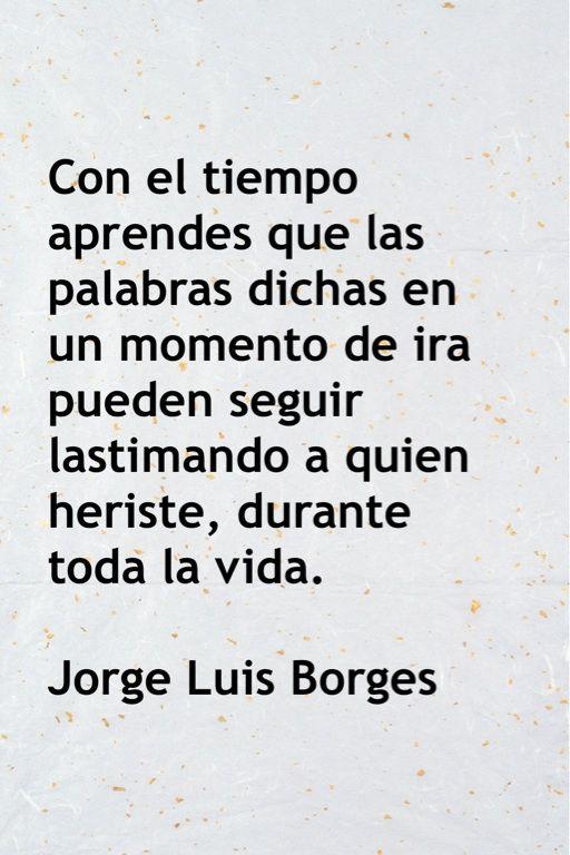 Jorge Luis Borgesthis Is Line From Poem Y Uno Aprende