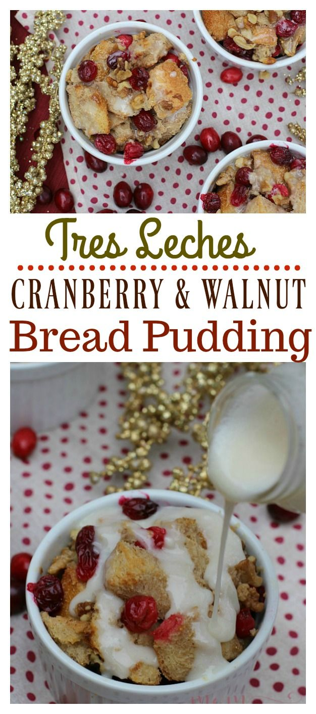 Photo of Tis the season for Tres Leches Cranberry and Walnut Bread Pudding made with La L…