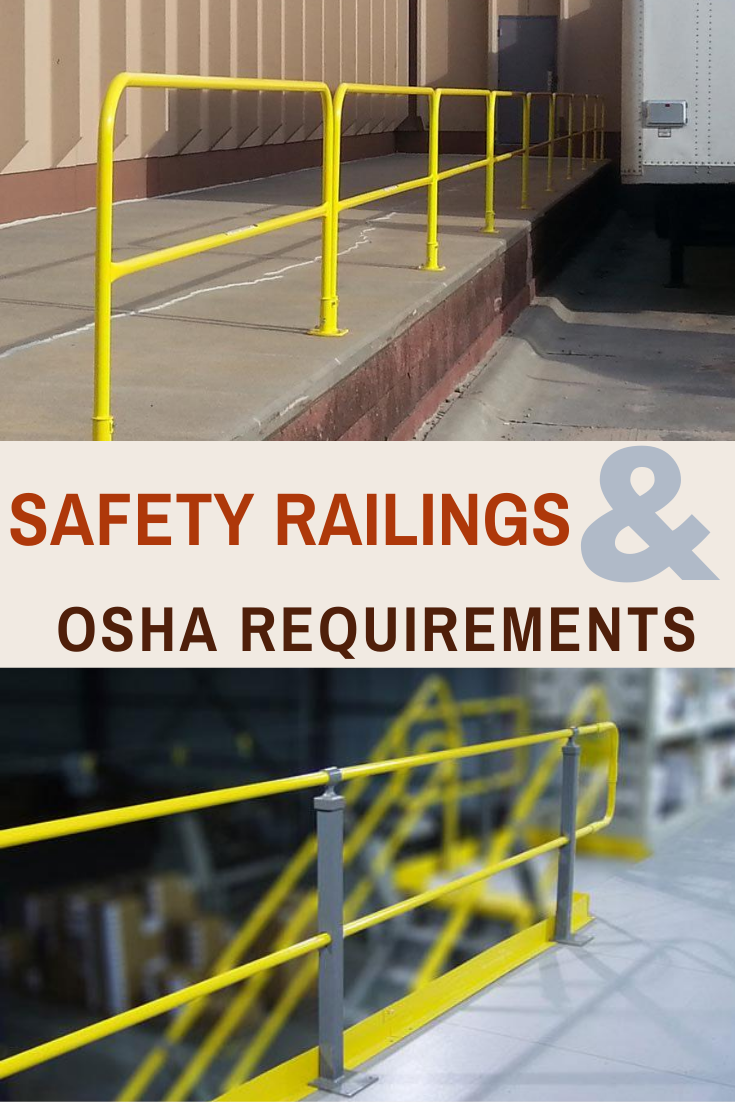 Safety Railings and OSHA Requirements in 2020 Osha