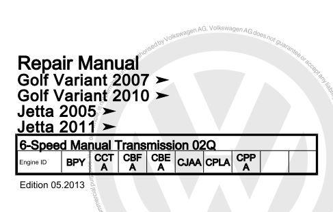 VW 6-Speed Manual Transmission 02Q Repair Manual (Edition