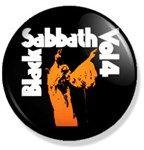 Www.rockebuttons.com Las mejores chapas de la historia del rock! Best rock and roll buttons! Coleccion black sabbath,  Vol.4
