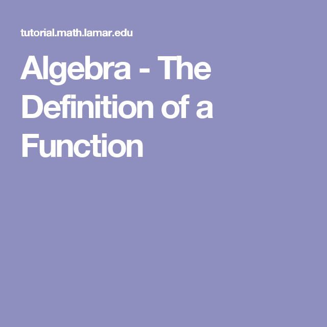 Algebra - The Definition of a Function