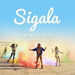 Balearic Mania : Sigala - Sweet Lovin'