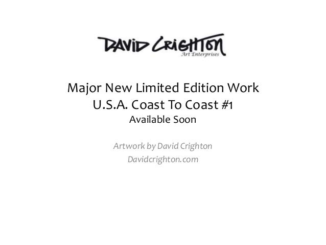 U.S.A. Coast to Coast by David Crighton- Part 1 by David Crighton via slideshare