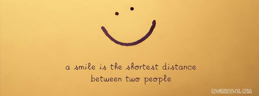 smile is the shortest distance quotes cool facebook ...