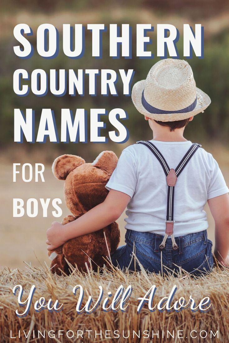 Distinctly Southern Boy Names You'll Adore (with meanings ...