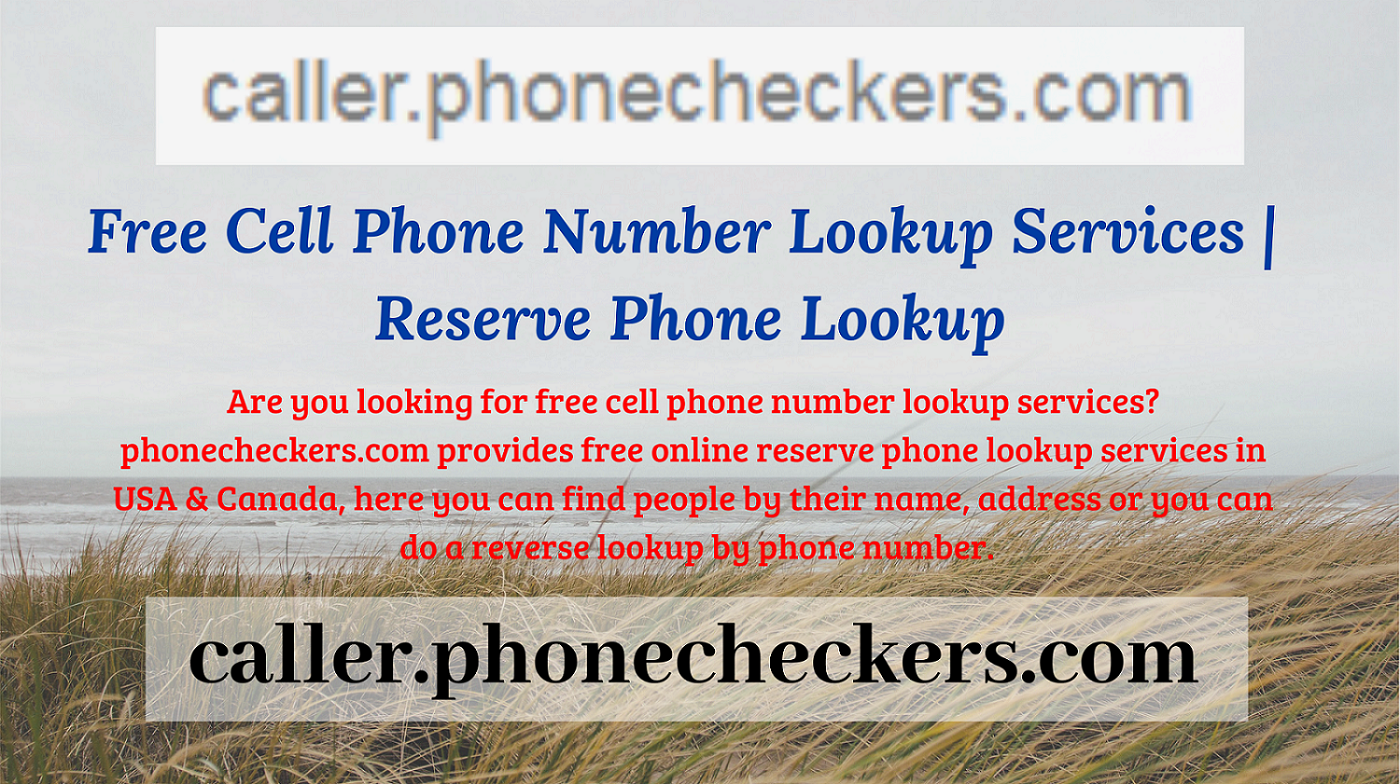 Are you looking for free cell phone number lookup services
