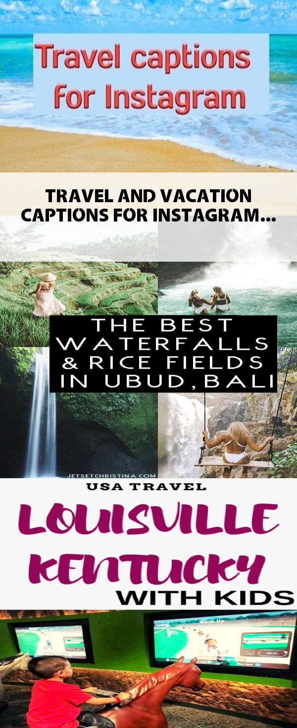 TRAVEL AND VACATION CAPTIONS FOR INSTAGRAM (With images ...
