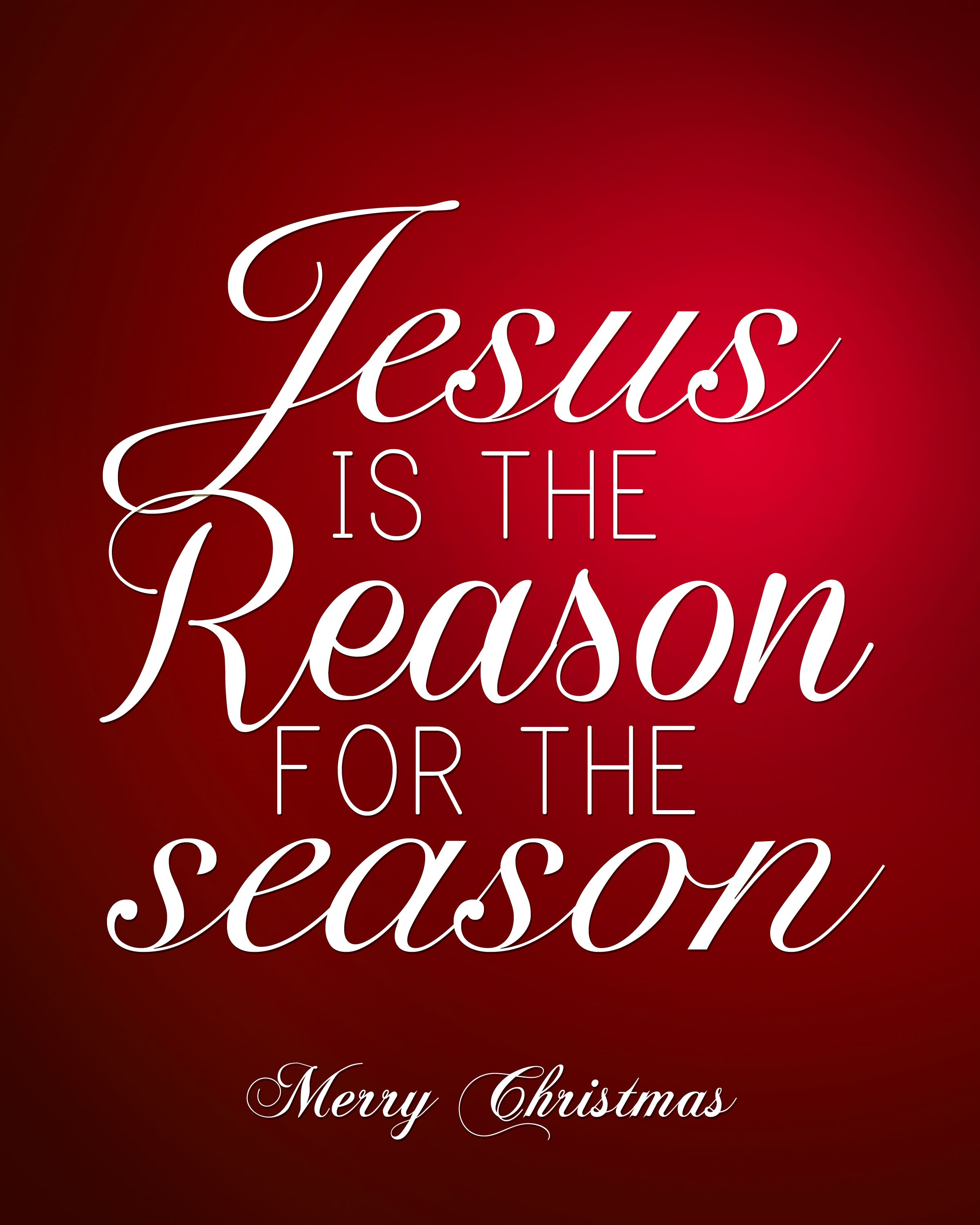 Jesus is the reason for the season free christmas printable jesus is the reason for the season free christmas printable kristyandbryce Gallery