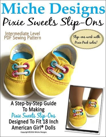 965969c7b40de Miche Designs Pixie Sweets Slip-Ons Doll Clothes Pattern 18 inch ...