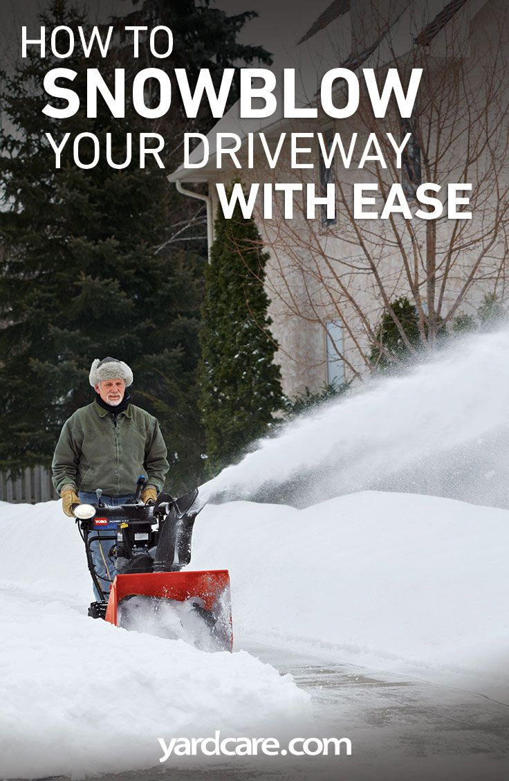 How To Snow Blow Your Driveway With Ease Snow Home On The Range
