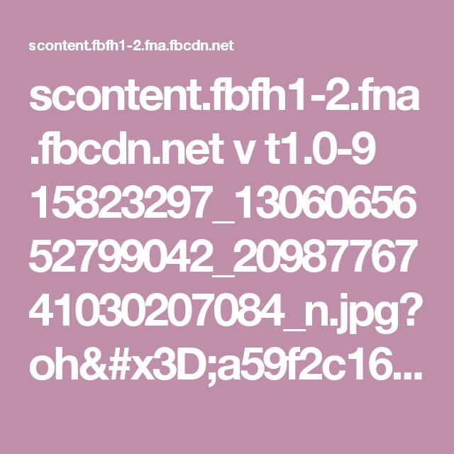 scontent.fbfh1-2.fna.fbcdn.net v t1.0-9 15823297_1306065652799042_2098776741030207084_n.jpg?oh=a59f2c16dff589f18e366c60423f1779&oe=590FCB08