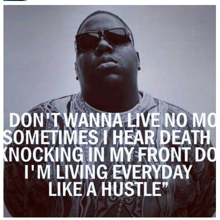 2pac Quotes About Hustle: Biggie Smalls, Hip Hop