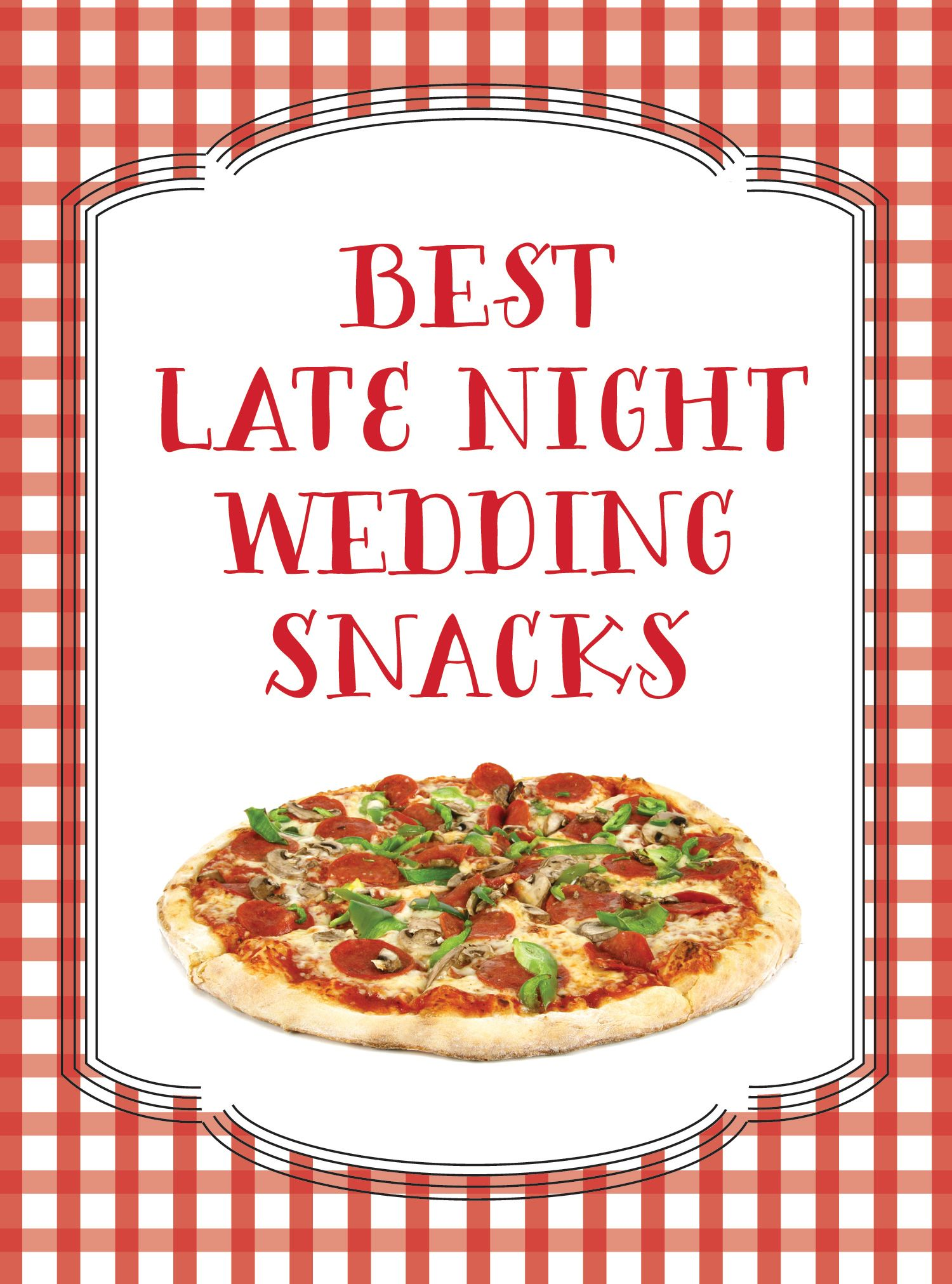 Best Late Night Snacks For Your Wedding Reception