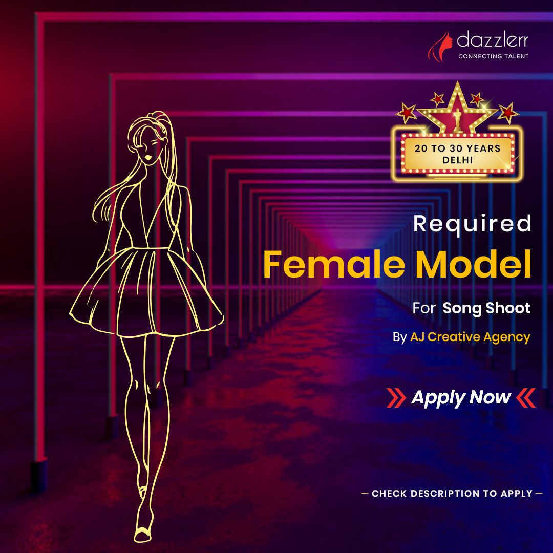 Female Model Required For Song Shoot . . . We are Required fresher and experienced female model for