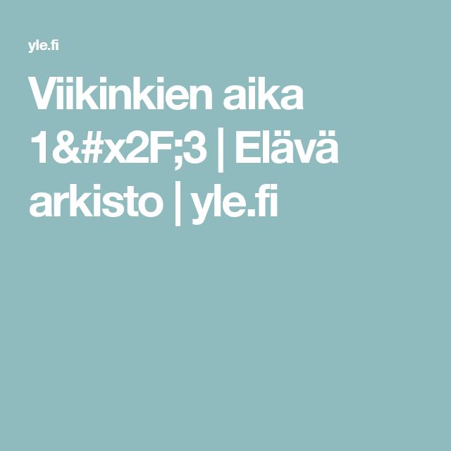 Viikinkien aika 1/3 | Elävä arkisto | yle.fi