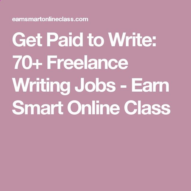 get paid to write lance writing jobs earn smart online  get paid to write 70 lance writing jobs earn smart online class