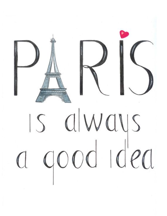 Paris Print Paris Is Always A Good Idea Eiffel Tower Wall Art