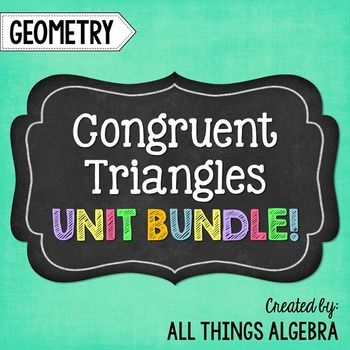 Congruent triangles geometry curriculum unit 4 pinterest congruent triangles geometry unit 4this bundle contains notes homework assignments three quizzes a study guide and a unit test that cover the fandeluxe Images