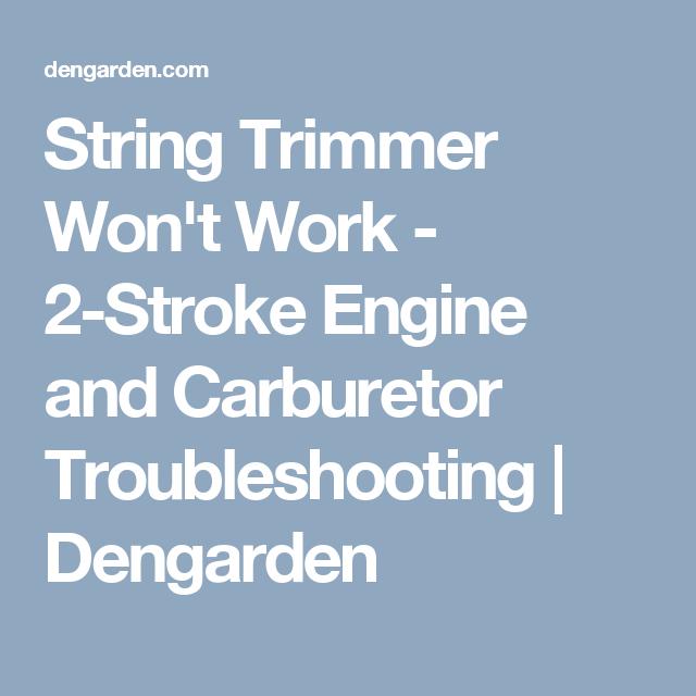 String Trimmer (Strimmer) Won't Work: 2-Stroke Engine and