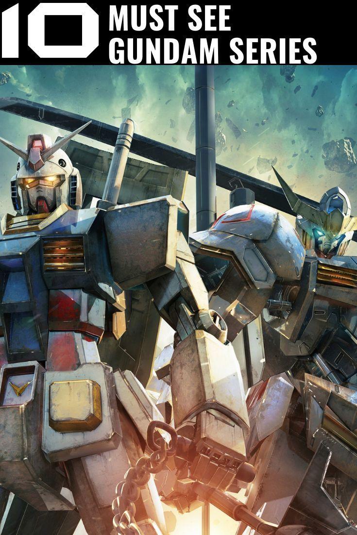 10 Must See Gundam Series Anime family, Anime