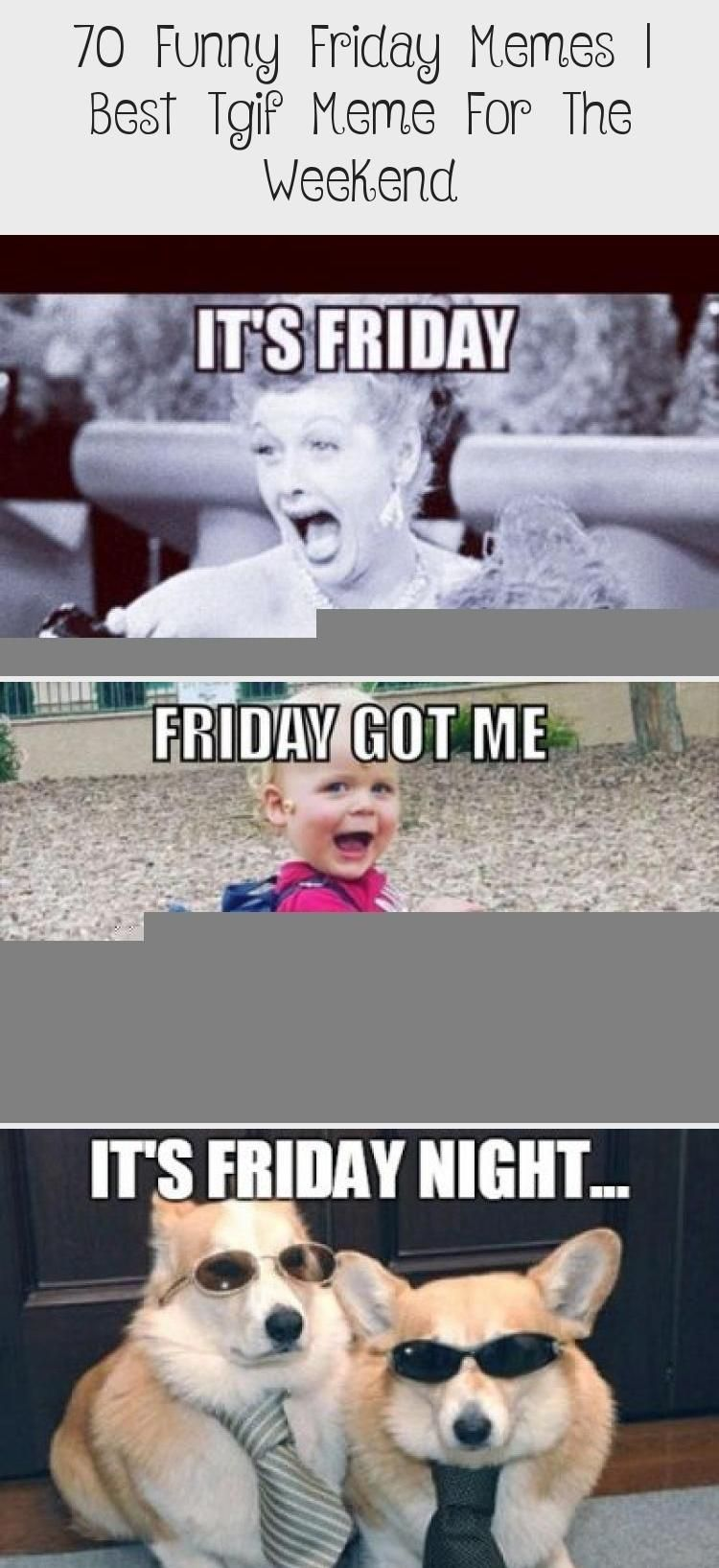 70 Funny Friday Memes Best Tgif Meme For The Weekend