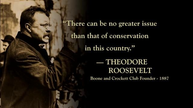 Teddy Roosevelt quote on conservation; graphic on Bass Pro blog