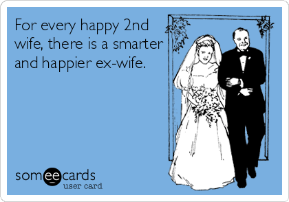 Someecards Com Ex Husband Quotes Witty Quotes Crazy Ex Quotes