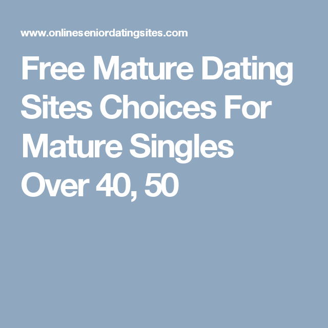 Top dating websites for over 40