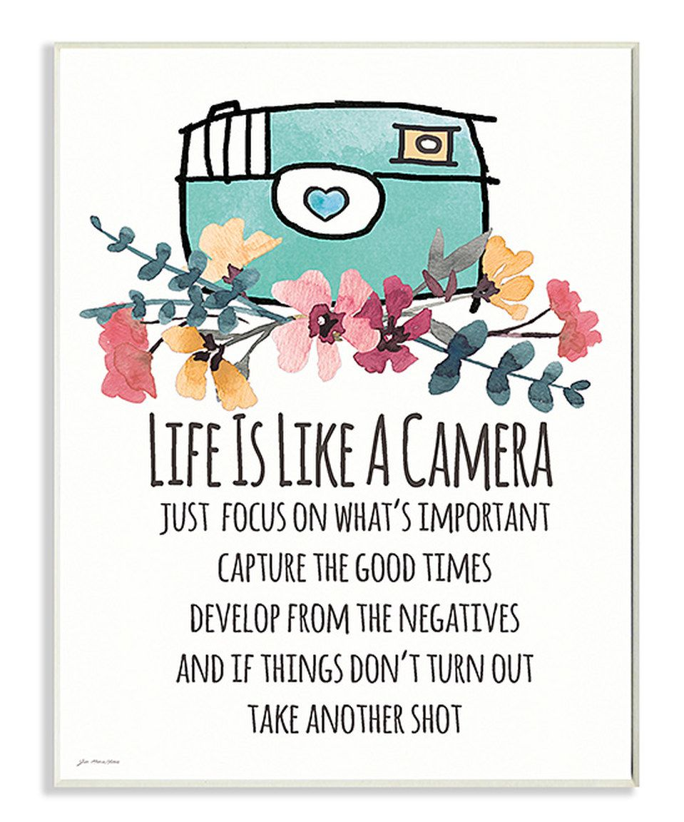 Take A Look At This Life Is Like A Camera Wall Art Today Elegant Wall Art Camera Quotes Life Is Like