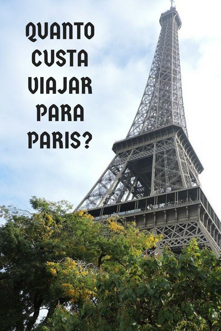 Quanto custa viajar para Paris | Viajar, Viagem e Viagem paris