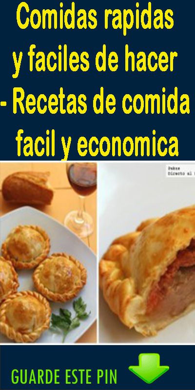 Comidas Rápidas Y Fáciles De Hacer Recetas De Comida Fácil Y Económica Food Desserts Pie