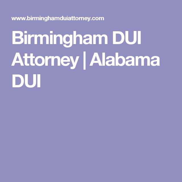 Birmingham DUI Attorney   Alabama DUI   Steve allen ...