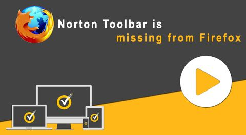 Norton Toolbar Is Missing From Firefox Antivirus Software Tips