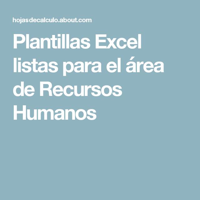 Emplea estas plantillas Excel en el área laboral o de recursos ...