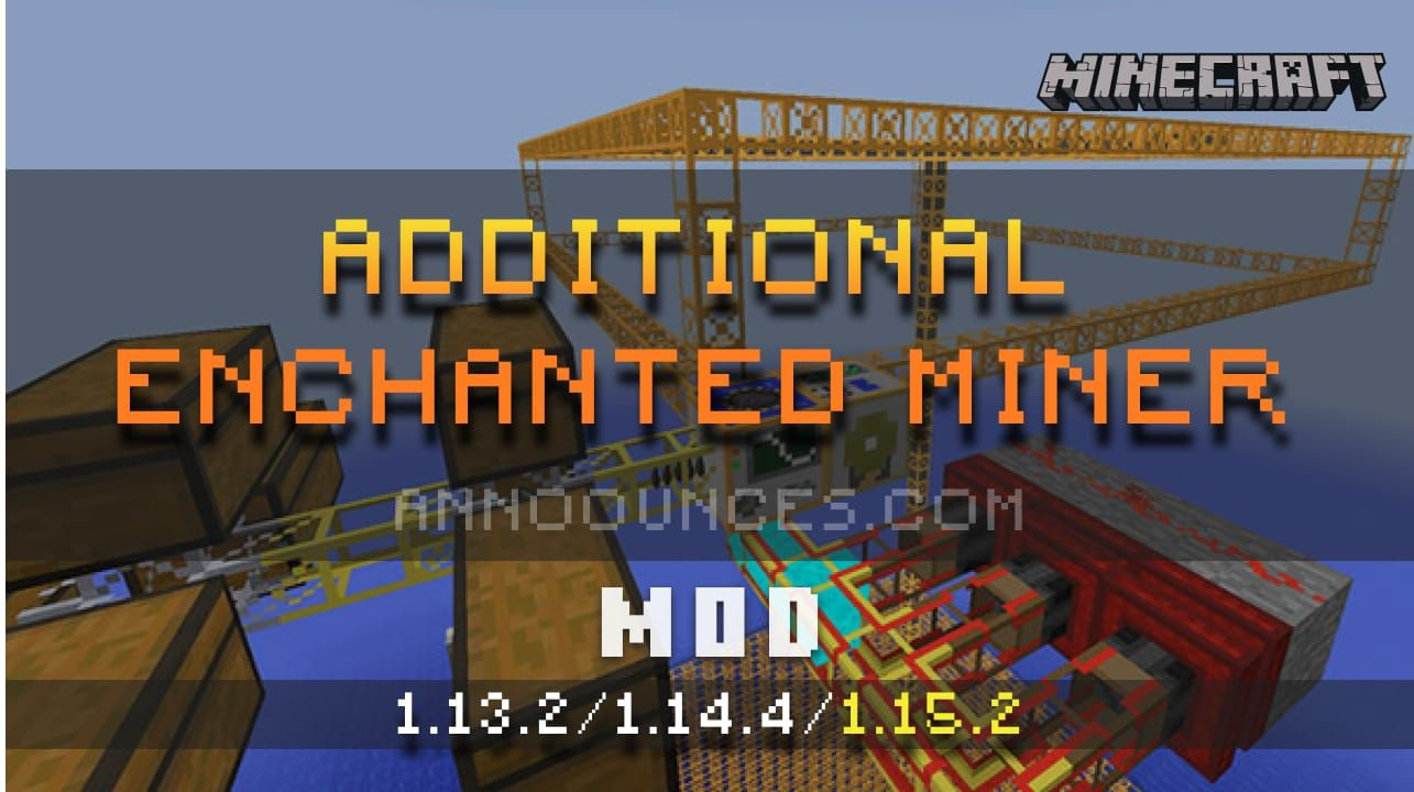 Additional Enchanted Miner Mod in 2020 Mod, Minecraft