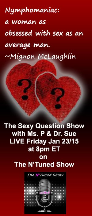 Join Ms. P and myself Friday at 8pm ET LIVE as we take your Sex Questions. http://bit.ly/1Br1jMX