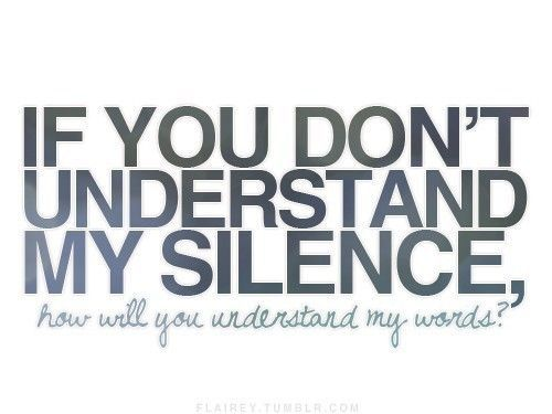 Silence Quotes And Sayings Quotesta Words Words Quotes Image Quotes