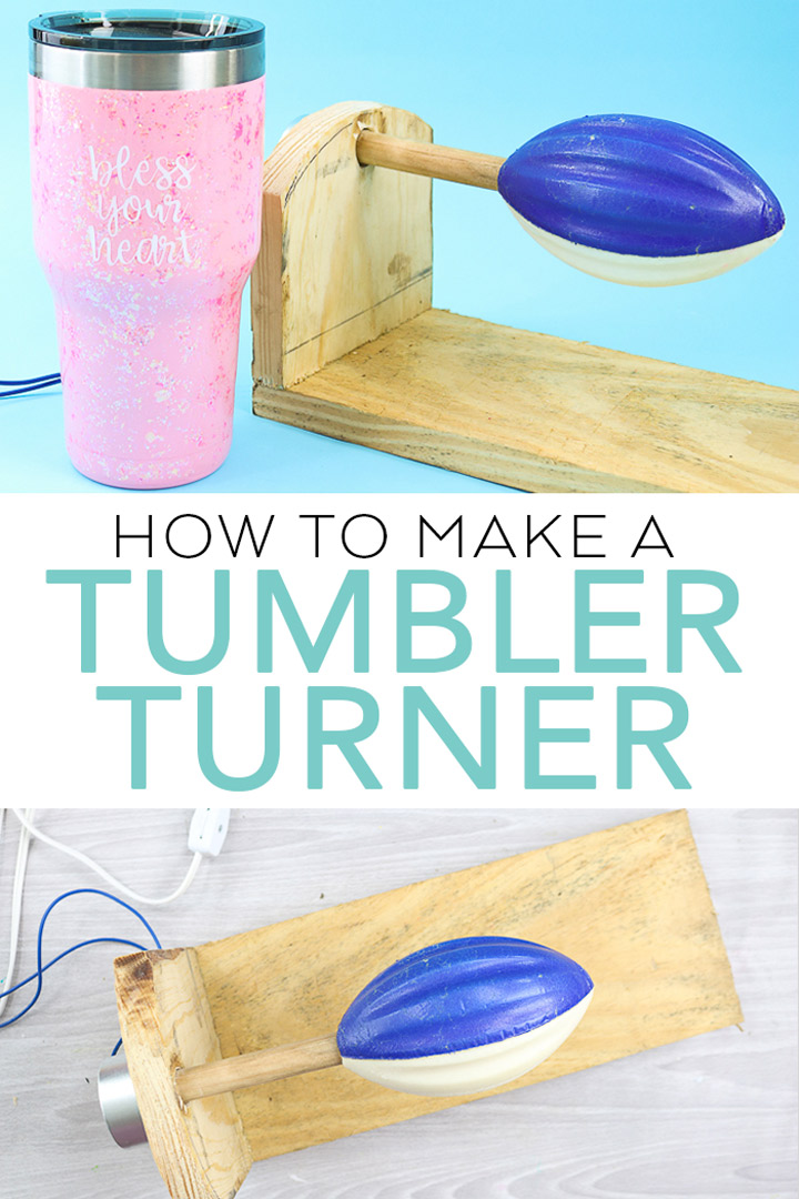 How to Make a Tumbler Turner